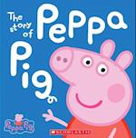The Story of Peppa Pig af Scholastic Inc.