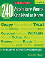 240 Vocabulary Words Kids Need to Know, Grade 4 (240 Vocabulary Words Kids Need to Know)