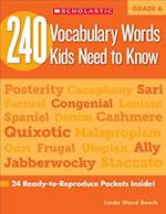 240 Vocabulary Words Kids Need to Know, Grade 6 (240 Vocabulary Words Kids Need to Know)