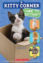 Guide to Kittens (Kitty Corner)