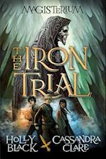 The Iron Trial af Holly Black