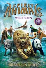 Wild Born (Spirit Animals, nr. 1)