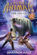 Fire and Ice (Spirit Animals, nr. 4)