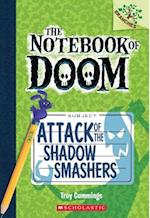 Attack of the Shadow Smashers af Troy Cummings