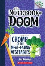 Chomp of the Meat-Eating Vegetables af Troy Cummings