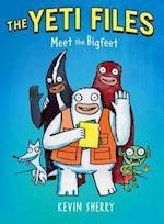Meet the Bigfeet (Yeti Files)