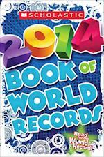 Scholastic Book of World Records 2014 (Scholastic Book of World Records)