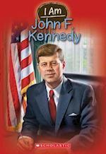 I Am John F. Kennedy (I Am)