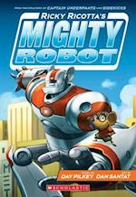 Ricky Ricotta's Mighty Robot (Ricky Ricotta)