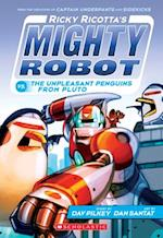 Ricky Ricotta's Mighty Robot Vs. the Unpleasant Penguins from Pluto (Ricky Ricotta)