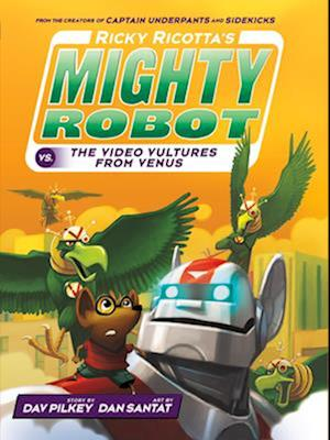 Bog hardback Ricky Ricotta's Mighty Robot vs. the Voodoo Vultures from Venus af Dav Pilkey