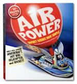 Air Power: Rocket Science Made Simple (Klutz S)
