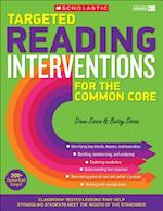 Targeted Reading Interventions for the Common Core, Grades K-3
