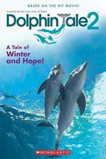 Dolphin Tale 2 (Dolphin Tale 2)