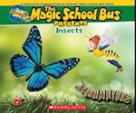 Insects (Magic School Bus Presents)