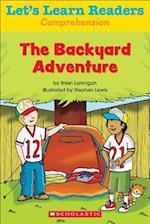 The Backyard Adventure (Lets Learn Readers)
