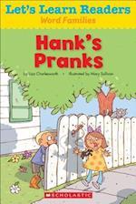 Hank's Pranks (Lets Learn Readers Word Families)