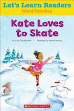Kate Loves to Skate (Lets Learn Readers Word Families)