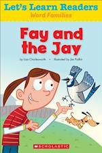 Fay and the Jay (Lets Learn Readers)