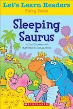 Sleeping Saurus (Lets Learn Readers Fairy Tales)