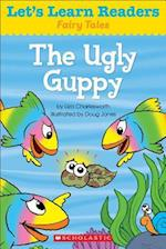 The Ugly Guppy (Lets Learn Readers Fairy Tales)