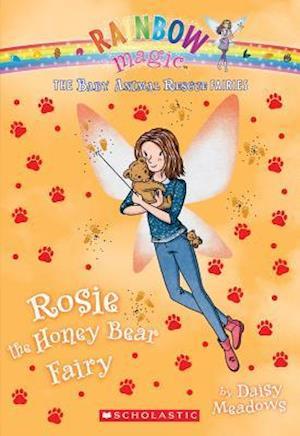 Rosie the Honey Bear Fairy (the Baby Animal Rescue Faires #6)