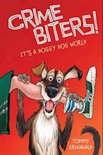 It's a Doggy Dog World (Crimebiters)