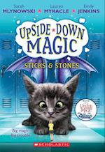 Sticks & Stones (Upside down Magic)