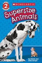 Supersize Animals af Melvin Berger
