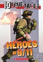 Heroes of 9/11 (10 True Tales)