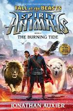 Fall of the Beasts 4: The Burning Tide (Spirit Animals)