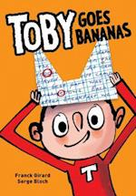 Toby Goes Bananas