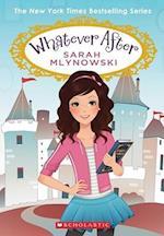 Whatever After Set af Sarah Mlynowski, Sarah Mylnowski
