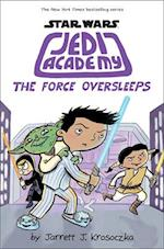 The Force Oversleeps (Star Wars Jedi Academy)