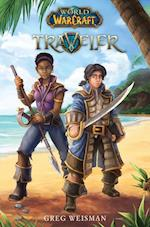 World of Warcraft: Traveller #1 (World Of Warcraft, nr. 1)