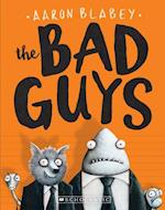 The Bad Guys (Bad Guys, nr. 1)