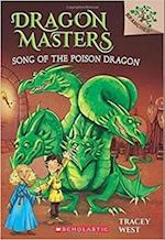 Song of the Poison Dragon (Dragonmaster S)