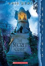 The Secret Grave (Hauntings)
