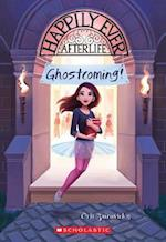 Ghostcoming! (Happily Ever Afterlife)