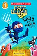 Ninja on the Farm (Scholastic Readers)