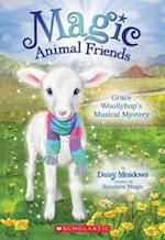 Grace Woollyhop's Musical Mystery (Magic Animal Friends)