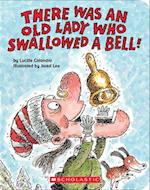 There Was an Old Lady Who Swallowed a Bell! af Lucille Colandro