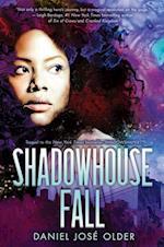Shadowhouse Fall af Daniel Jos Older