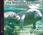 The Manatee Scientists (Scientists in the Field)