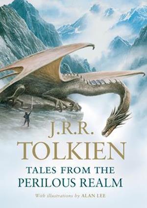 Bog, hardback Tales from the Perilous Realm af Alan Lee, J R R Tolkien