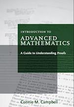 Introduction to Advanced Mathematics : a Guide to Understanding Proofs