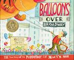 Balloons over Broadway (Bank Street College of Education Flora Stieglitz Straus Award (Awards))