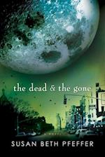 The Dead and the Gone (Life As We Knew It Last Survivors)