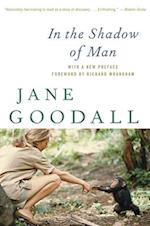 In the Shadow of Man af Jane Goodall, Richard Wrangham