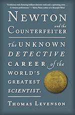 Newton and the Counterfeiter af Thomas Levenson